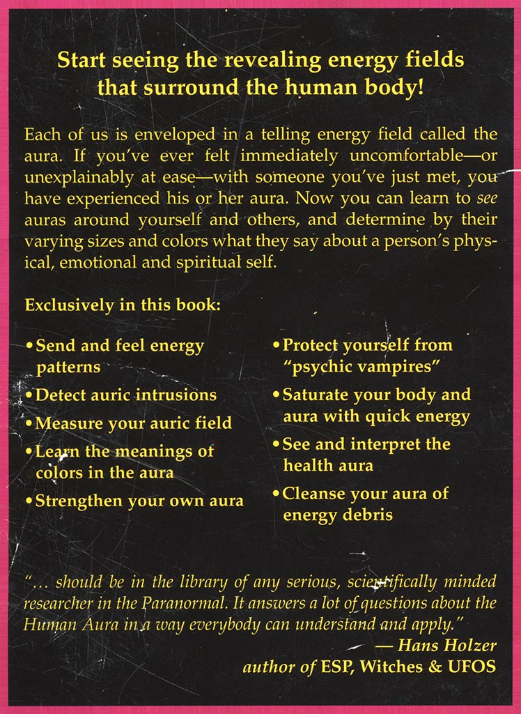Start seeing the revealing energy fields that surrounds the human body!