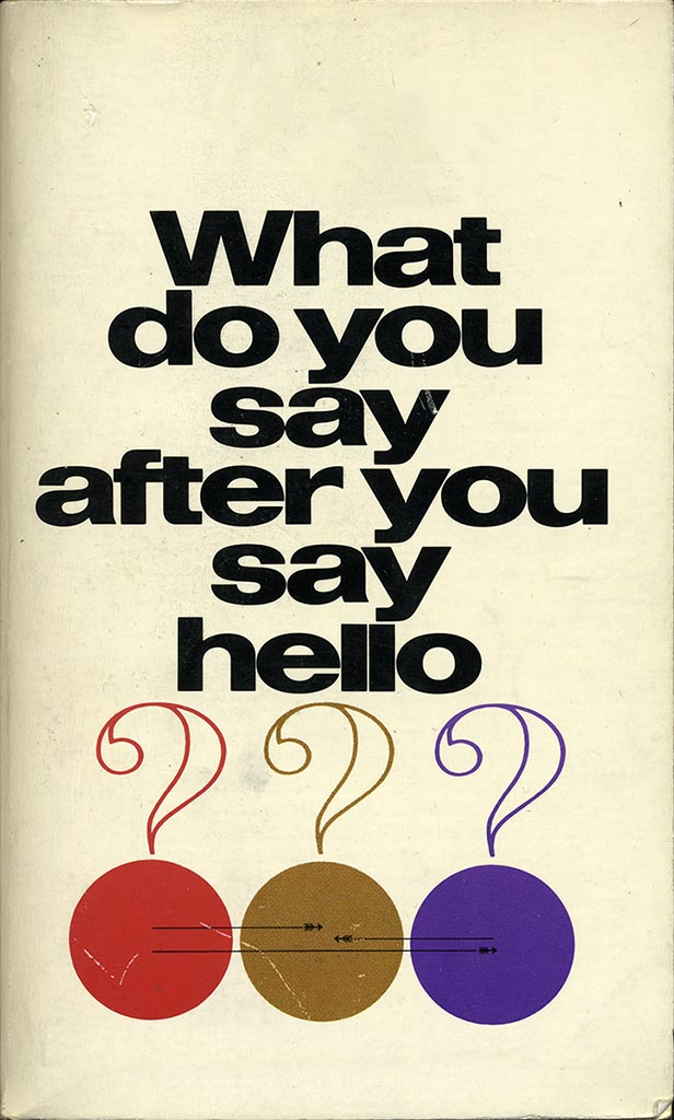 What Do You Say After Hello?
